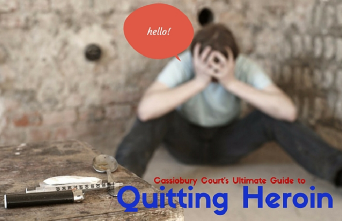 The 4-Step Guide to Quitting Heroin » Cassiobury Court